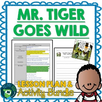 Mr. Tiger Goes Wild by Peter Brown 4-5 Day Lesson Plan