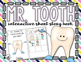 Mr. Tooth Interactive Short Story