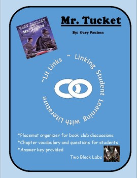 Mr. Tucket Literature Link; Guided Comprehension Question Packet