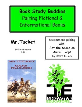 Mr. Tucket - Pairing Fictional and Informational Books