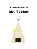 """Mr. Tucket"" Teaching Unit: Activities, Q & A, Vocabulary,"