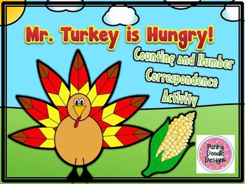 Mr. Turkey is Hungry Counting and Number Correspondence Activity