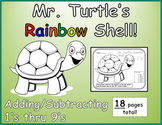 No Prep Mr. Turtle's Rainbow Shell Worksheet - Adding/Subt