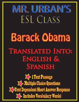 Mr. Urban's ESL Class: Barack Obama - Passage & Question Set - English & Spanish