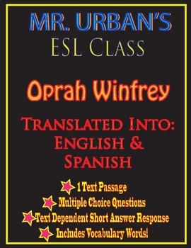 Mr. Urban's ESL Class: Oprah Winfrey - Passage & Question Set - English/Spanish