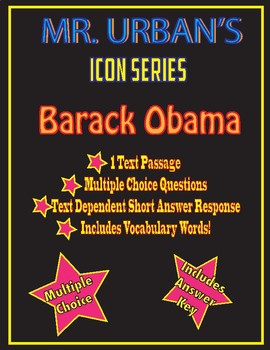 Mr. Urban's Icon Series:  Barack Obama - Text Passage & Question Set - English