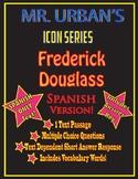 Mr. Urban's Icon Series: Frederick Douglass -- Spanish Version