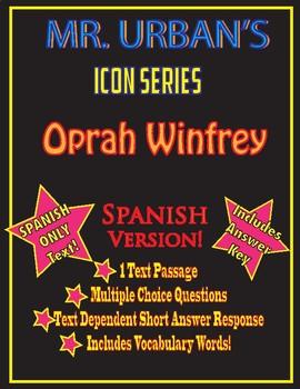 Mr. Urban's Icon Series:  Oprah Winfrey - Passage/Question Set - Spanish Version
