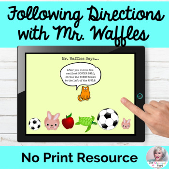 Mr. Waffles Says...Following One and Two Step Directions NO PRINT Teletherapy