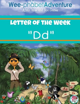 "Mr. Wee and Boo Series: Letter of the Week ""Dd"""