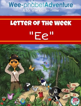"""Mr. Wee and Boo Series: Letter of the Week """"Ee"""""""