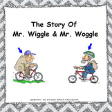 Mr. Wiggle & Mr. Woggle:  (A Vocal Exploration Story) - SMNTBK Edition