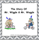 Mr. Wiggle & Mr. Woggle: (A Vocal Exploration Story) - PPT Edition