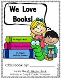Class Books: Mr. Wiggle's Bookworm Book Care Class Book Reproducibles