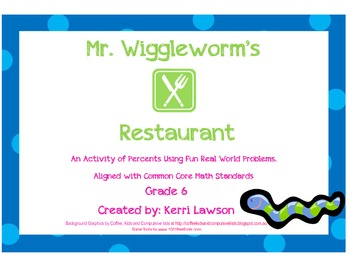 Mr. Wiggleworm's Restaurant: An Activity of Percents
