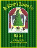 Mr. Willowby's Christmas Tree ELA Unit