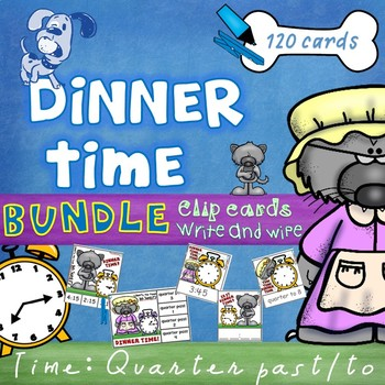 Mr Wolf's Dinner Time Quarter past & Quarter to Clip Cards & Write & Wipe BUNDLE