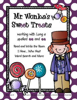 Mr. Wonka's Sweet Treats: Word Work for Long e spelled ee and ea