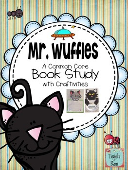 Mr. Wuffles {A Book Study}