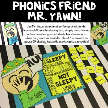 Mr. YAWN says AU (Activities for learning diphthongs aw and au)
