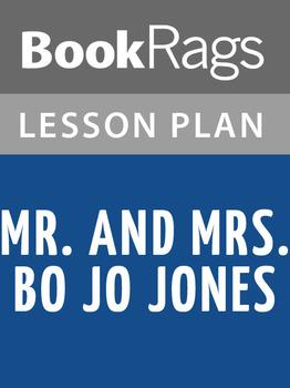 Mr. and Mrs. Bo Jo Jones Lesson Plans