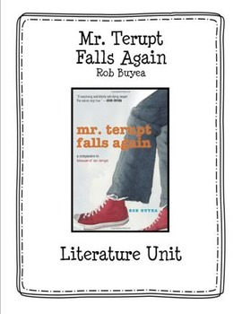 Mr.Terupt Falls Again by Rob Buyea Literature Unit