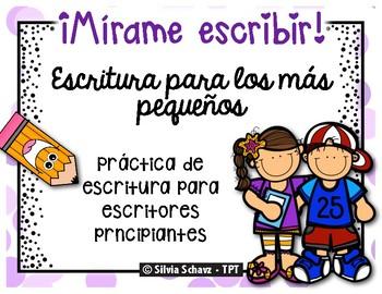 ¡Mírame escribir!  - escritura para los más pequeños ¡En español!
