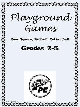 Mrs. Benson's Playground Games