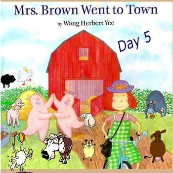 Mrs. Brown Goes to Town Day 5 Smartboard Lesson