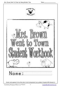 Mrs. Brown Went to Town Student Workbook