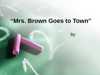 Mrs. Brown Went to Town Vocabulary,HFW & Phonics PPT