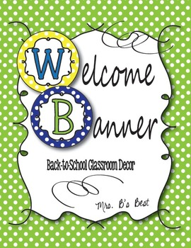 Mrs. B's Welcome Banner in Lime, Blue and Lemon