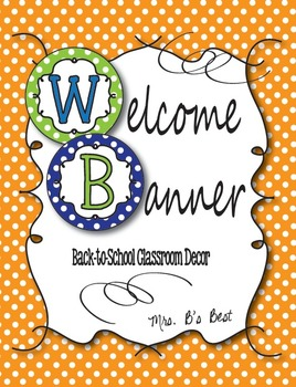 Mrs. B's Welcome Banner in Lime, Blue and Tangerine