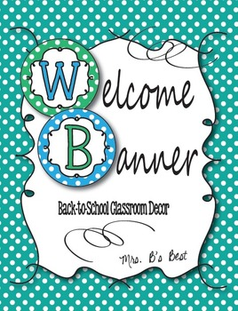 Mrs. B's Welcome Banner in Mellow Blues and Greens
