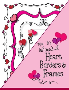 Mrs. B's Whimsical Valentine Heart Borders and Frames