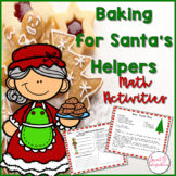 PROJECT BASED LEARNING MATH AND ELA - Christmas Baking for Santa's Helpers