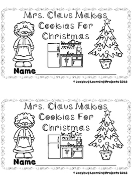 Mrs. Claus Makes Cookies for Christmas  (A Sight Word Reader and Lap Book)