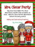 Mrs. Claus' Party - Add and Subtract Fractions