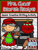 Mrs. Claus' Secret Cookie Recipe ~ Writing Activity
