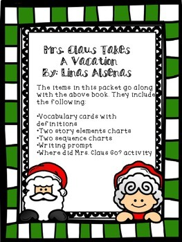 Mrs. Claus Takes a Vacation- Graphic Organizer Packet