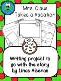 Mrs. Claus Takes a Vacation Writing