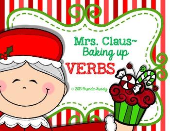 Mrs. Claus is Baking Up VERBS ~Present & Past Tense Verbs~