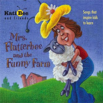 """CD - """"Mrs. Flutterbee and the Funny Farm""""  (Full Length - Hard Good)"""