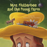 """Mrs. Flutterbee's Funny Farm"", Hard Good Book (Farm Animals - overcome fears)"