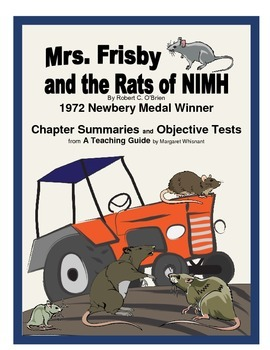 Mrs. Frisby and the Rats of NIMH  Chapter Summaries and Objective Tests