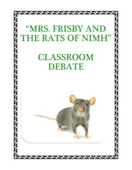 Mrs. Frisby and the Rats of NIMH: Classroom Debate