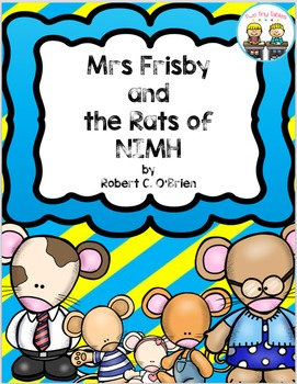 Mrs. Frisby and the Rats of NIMH Complete Novel Study