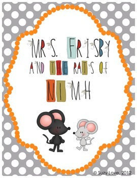 Mrs. Frisby and the Rats of NIMH Novel Study