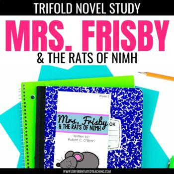 Mrs. Frisby and the Rats of NIMH Trifold Novel Study Unit