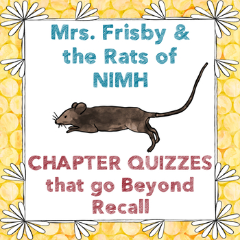 Mrs. Frisby & the Rats of NIMH Challenging Chapter Quizzes CC Aligned